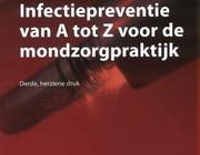 Infectiepreventie van A tot Z voor de mondzorgpraktijk