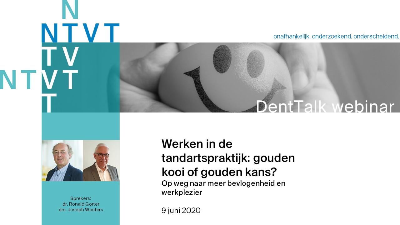 Webinar 8. Werken in de tandartspraktijk: Gouden kooi of gouden kans?